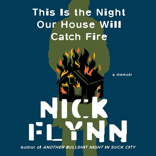 This Is the Night Our House Will Catch Fire, Nick Flynn
