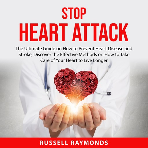 Stop Heart Attack, Russell Raymonds