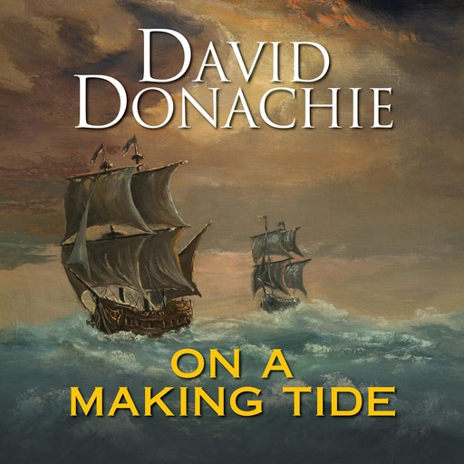 On a Making Tide, David Donachie