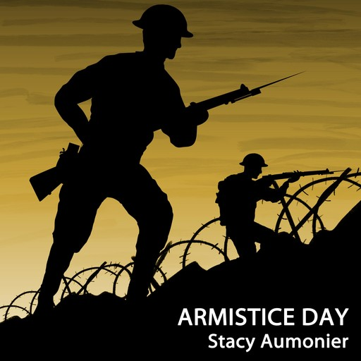 Armistice Day, Stacy Aumonier