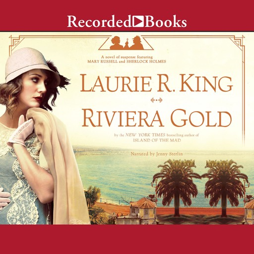 Riviera Gold, Laurie R. King