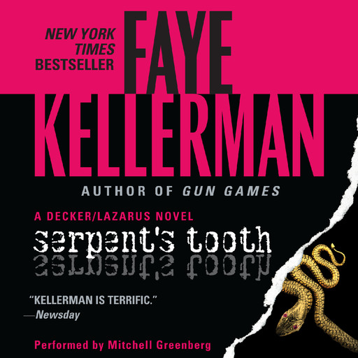 Serpent's Tooth, Faye Kellerman