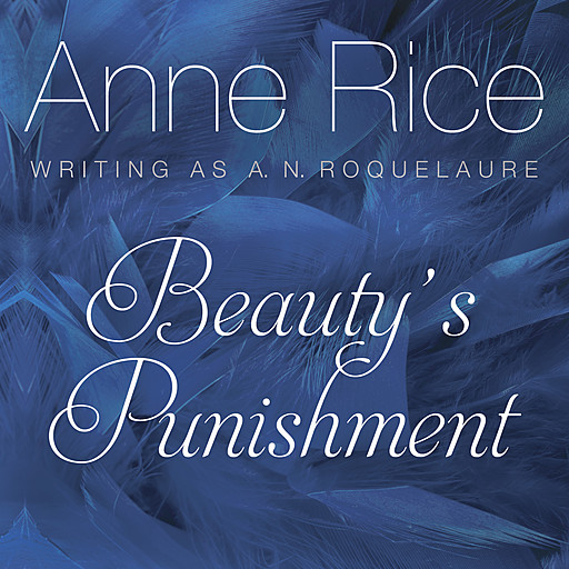 Beauty's Punishment, Anne Rice