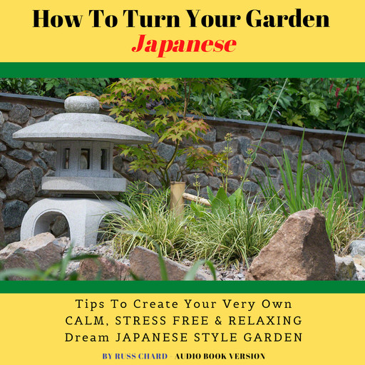 How To Turn Your Garden Japanese, Russ Chard