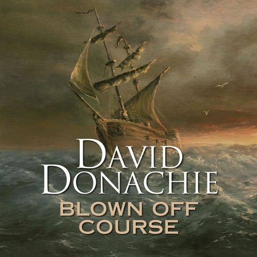 Blown Off Course, David Donachie