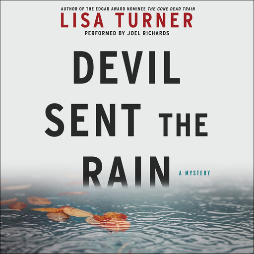 Devil Sent the Rain, Lisa Turner