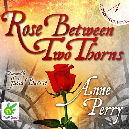 Rose Between Two Thorns, Anne Perry