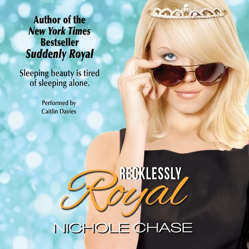 Recklessly Royal, Nichole Chase