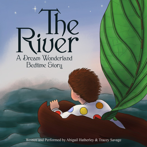 The River, Abigail Hatherley, Tracey Savage