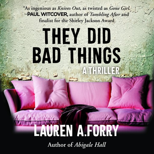 They Did Bad Things, Lauren A. Forry