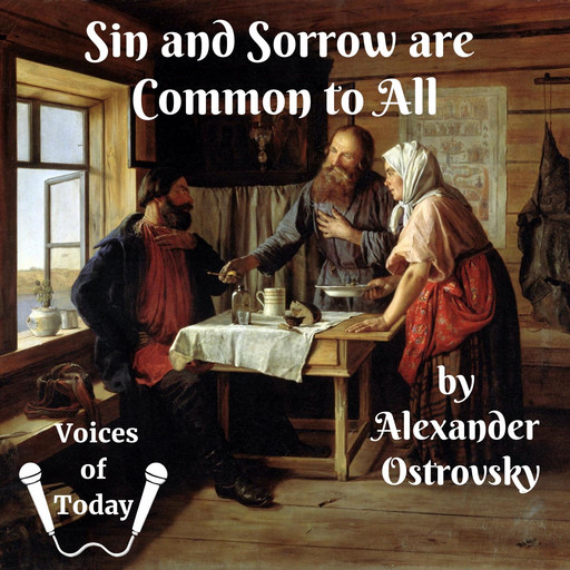 Sin and Sorrow are Common to All, Alexander Ostrovsky, George Rapall Noyes