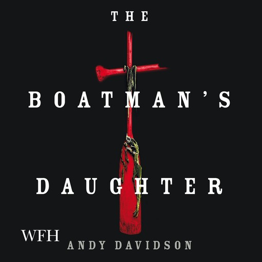 The Boatman's Daughter, Andy Davidson