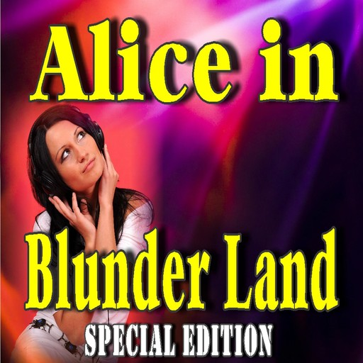 Alice in Blunder Land (Special Edition), John Kendrick Bangs