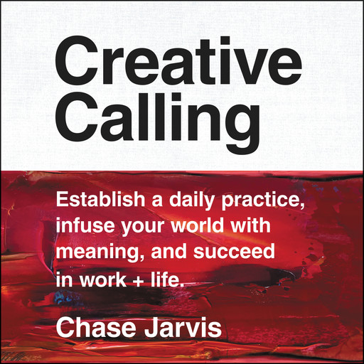 Creative Calling, Chase Jarvis