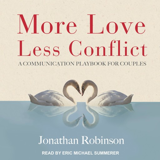 More Love, Less Conflict, Jonathan Robinson