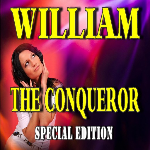 William the Conqueror (Special Edition), Jacob Abbott