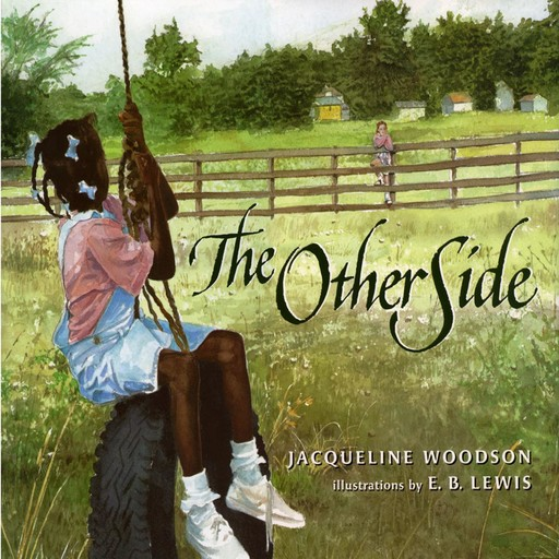 The Other Side, Jacqueline Woodson