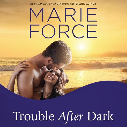 Trouble After Dark, Marie Force