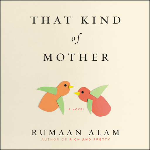 That Kind of Mother, Rumaan Alam