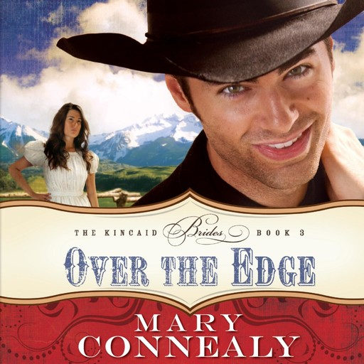 Over the Edge, Mary Connealy