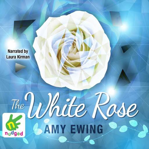 The White Rose, Amy Ewing