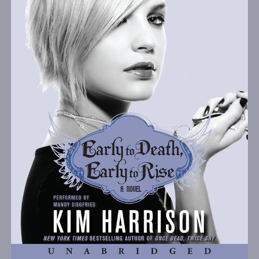 Early to Death, Early to Rise, Kim Harrison