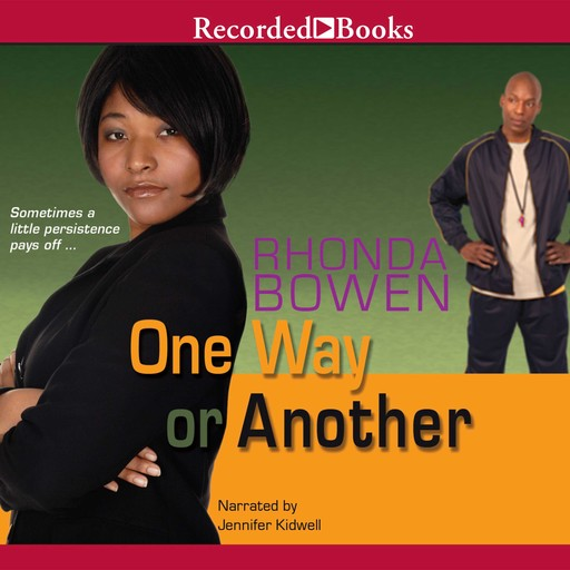One Way or Another, Rhonda Bowen