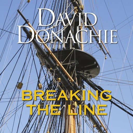 Breaking the Line, David Donachie