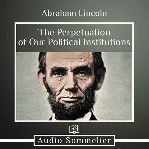 A House Divided, Abraham Lincoln