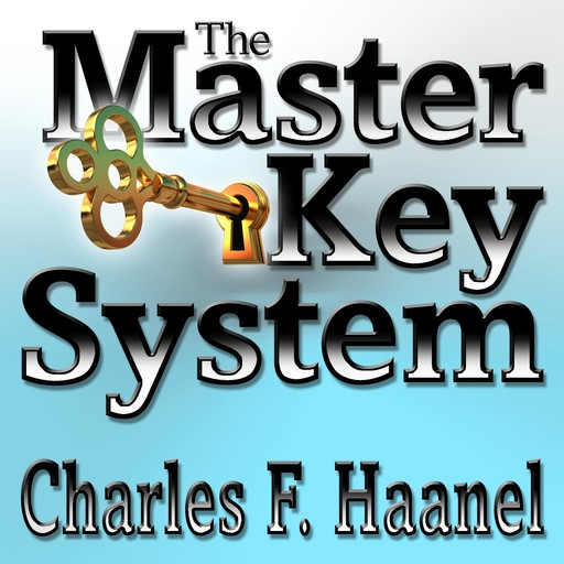 The Master Key System, Haanel Charles