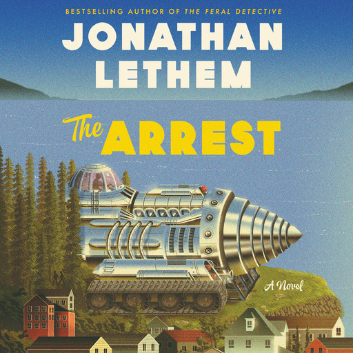 The Arrest, Jonathan Lethem