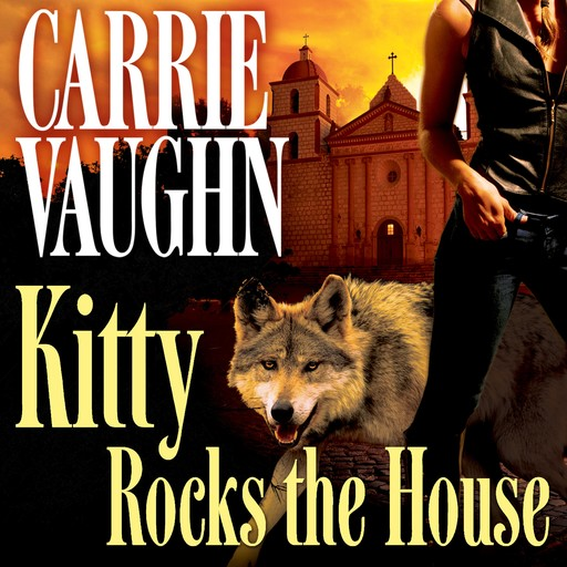 Kitty Rocks the House, Carrie Vaughn