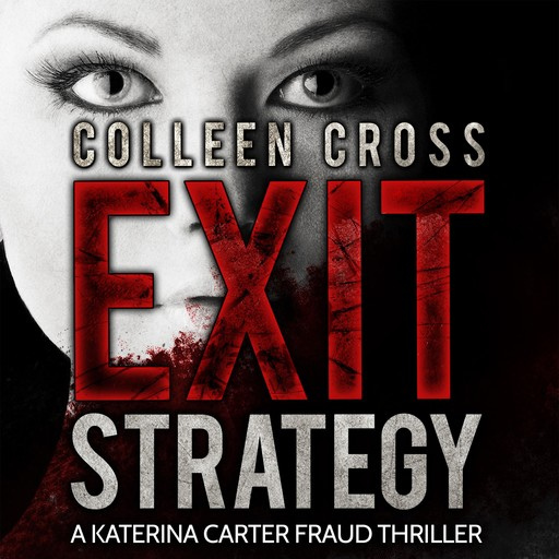 Exit Strategy, Colleen Cross