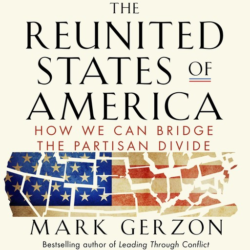 The Reunited States of America, Mark Gerzon