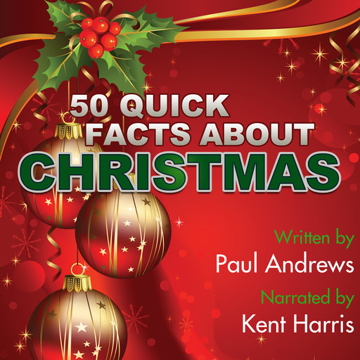 50 Quick Facts about Christmas, Paul Andrews