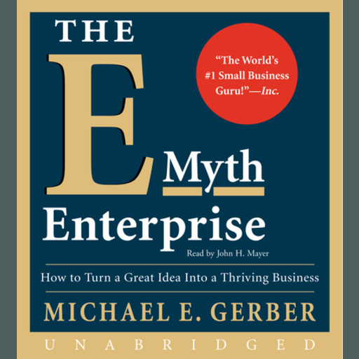 The E-Myth Enterprise, Michael E.Gerber