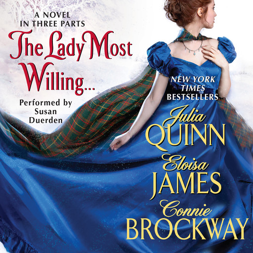 The Lady Most Willing..., Julia Quinn, Connie Brockway, Eloisa James