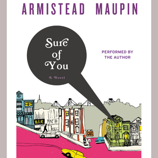 Sure of You, Armistead Maupin
