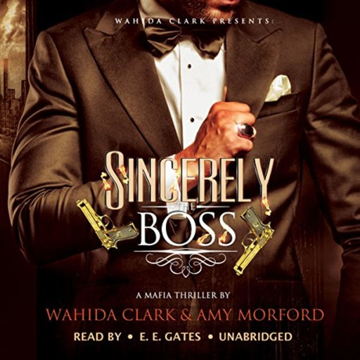 Sincerely, the Boss!, Wahida Clark, Amy Morford