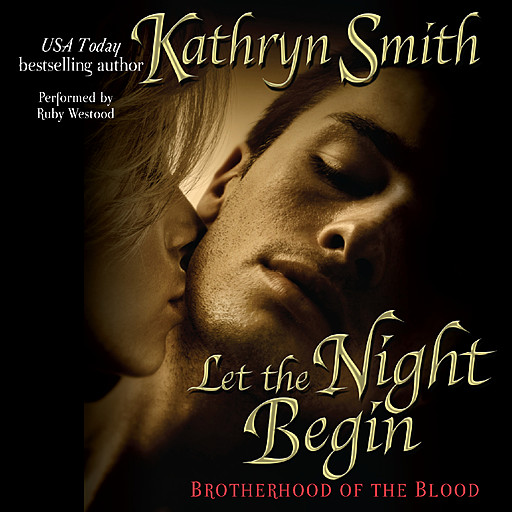 Let the Night Begin, Kathryn Smith