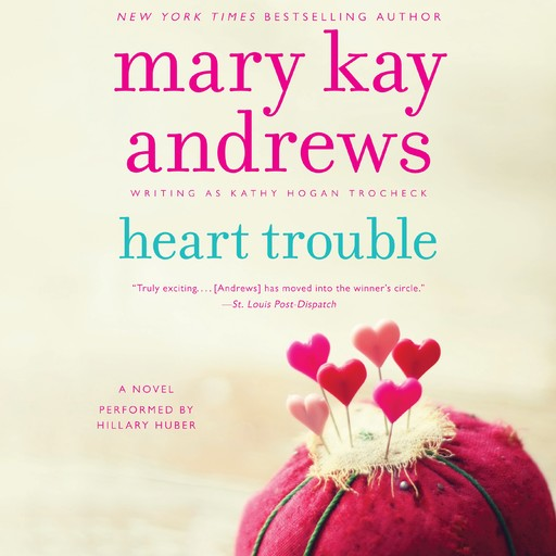 Heart Trouble, Mary Kay Andrews