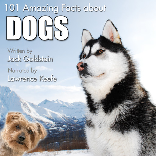 101 Amazing Facts about Dogs, Jack Goldstein