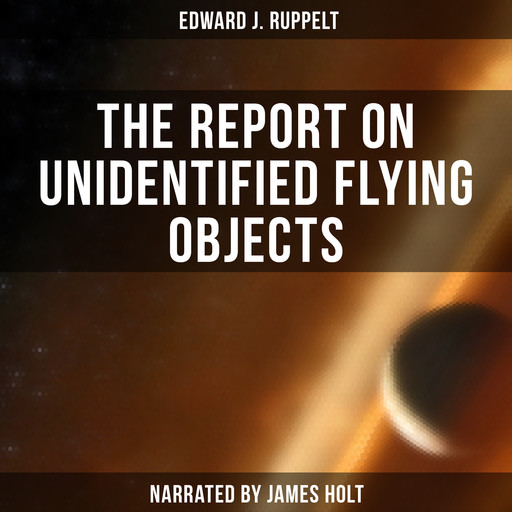 The Report on Unidentified Flying Objects, Edward J. Ruppelt