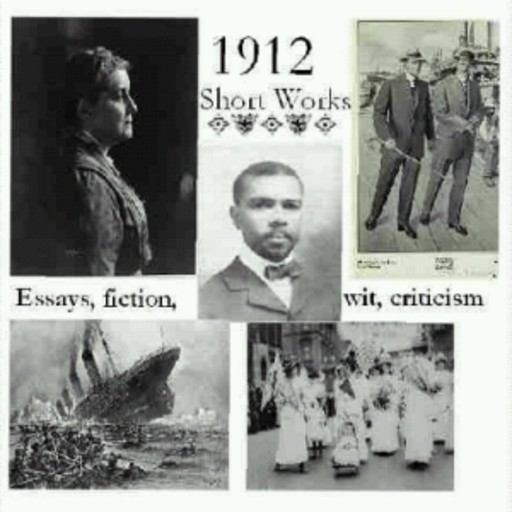 1912: Short Works Collection,