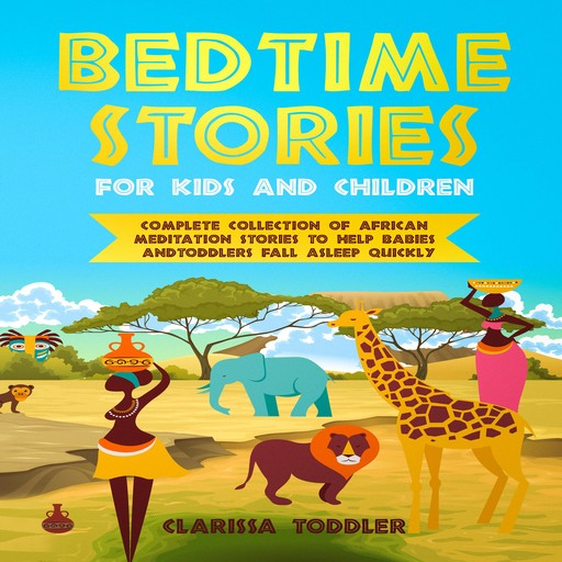 Bedtime Stories for Kids and Children, Clarissa Toddler