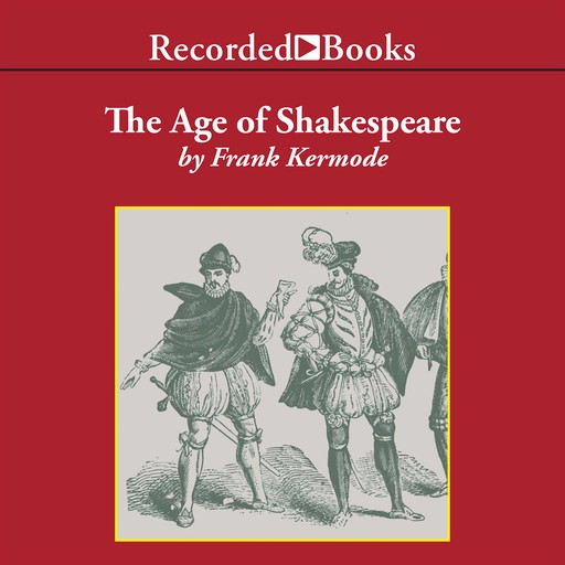 The Age of Shakespeare, Frank Kermode