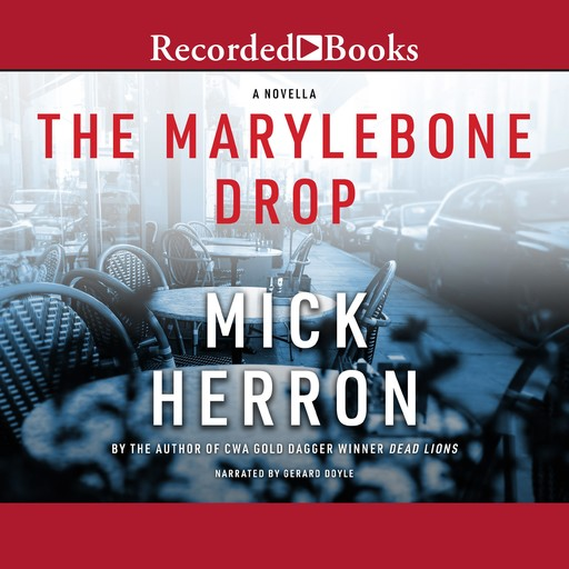 The Marylebone Drop, Mick Herron