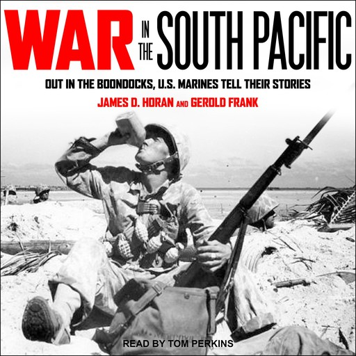 War in the South Pacific, Gerold Frank, james D. Horan