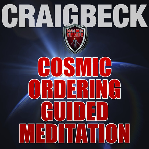 Cosmic Ordering Guided Meditation: Pineal Gland Activation, Craig Beck