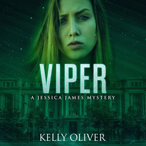 Viper, A Jessica James Mystery, Kelly Oliver